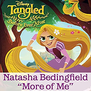 """More of Me (From """"Tangled: Before Ever After"""")"""