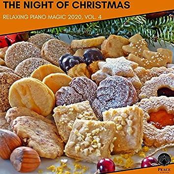 The Night Of Christmas - Relaxing Piano Magic 2020, Vol. 4