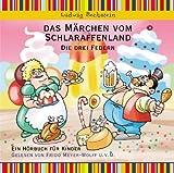 Das Märchen vom Schlaraffenland, Die drei Federn - Hörbuch für Kinder