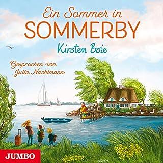 Ein Sommer in Sommerby                   Autor:                                                                                                                                 Kirsten Boie                               Sprecher:                                                                                                                                 Julia Nachtmann                      Spieldauer: 5 Std. und 50 Min.     105 Bewertungen     Gesamt 4,8