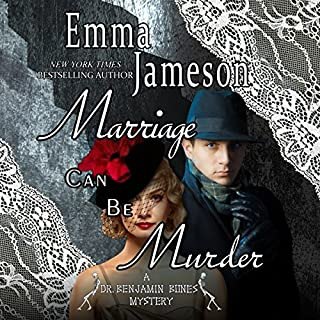 Marriage Can Be Murder     Dr. Benjamin Bones Mysteries, Volume 1              By:                                                                                                                                 Emma Jameson                               Narrated by:                                                                                                                                 Matthew Lloyd Davies                      Length: 8 hrs and 6 mins     269 ratings     Overall 4.2