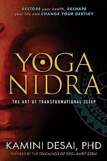 Yoga Nidra: The Art of Transformational Sleep