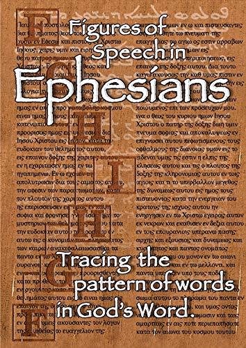 Figures of Speech in Ephesians