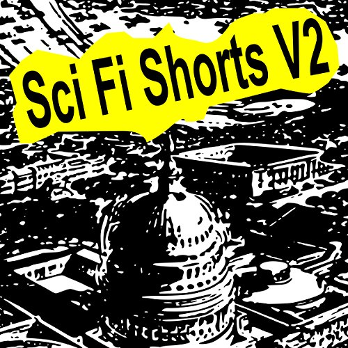 Sci-Fi Shorts, Volume 2 audiobook cover art
