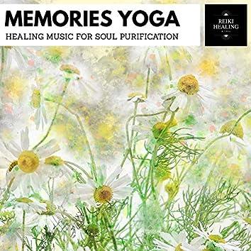 Memories Yoga - Healing Music For Soul Purification