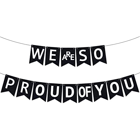 No DIY Required Felt College Grad Party Decor We Are So Proud Of You Banner for High School We are so Proud of You Graduation Banner Class of 2021 Black and White Graduation Decorations 2021