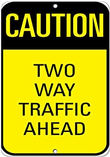 Fabri.YWL Caution Two Way Traffic Ahead Traffic Sign Aluminum Metal Sign 12 in x 18 in