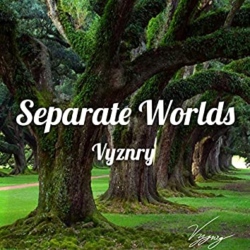 Separate Worlds