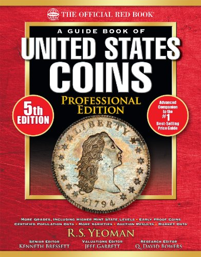 The Official Red Book: A Guide Book of United States Coins, Professional...