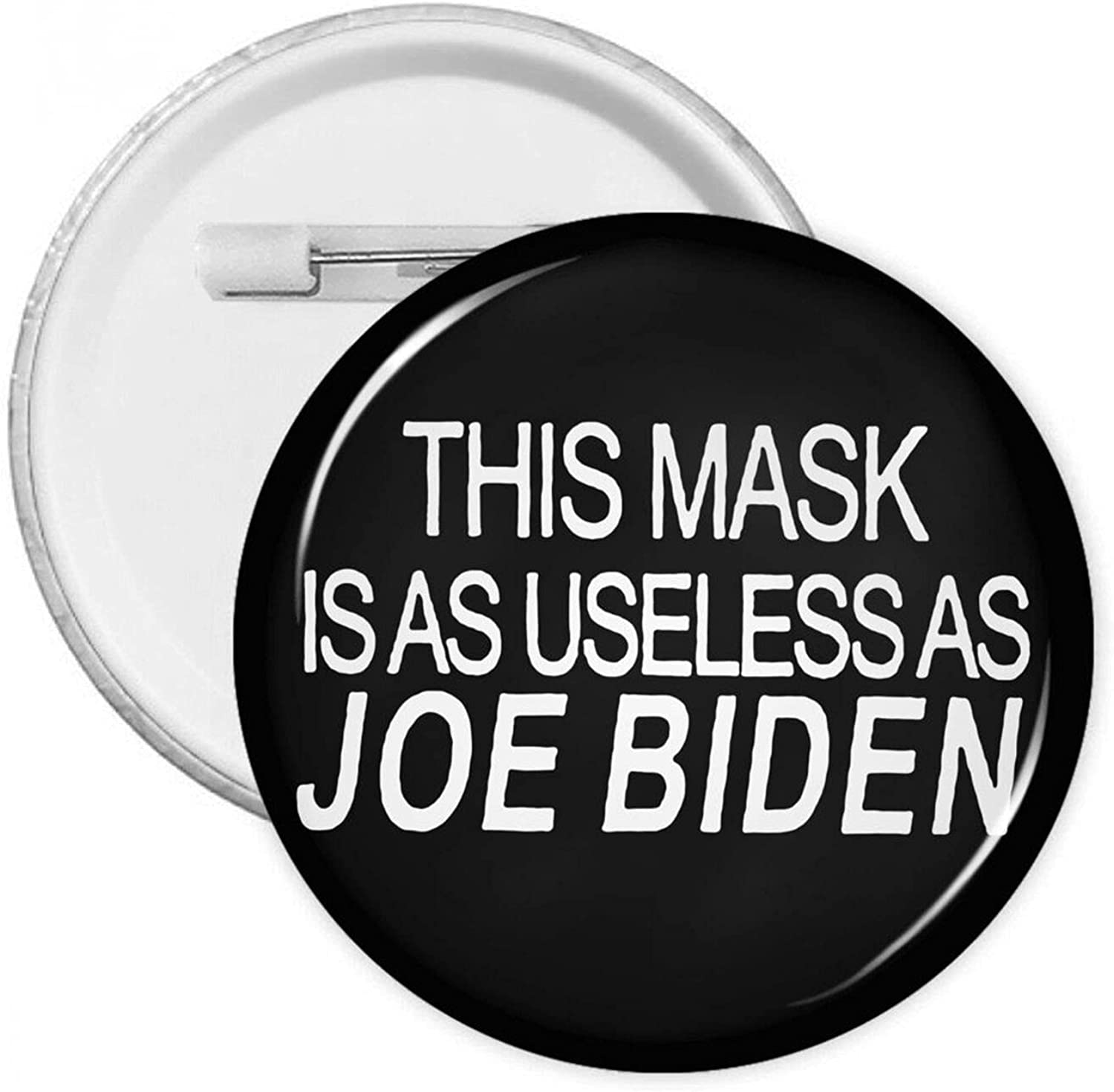 This Mask Is As Useless Joe Limited Special Price Button With Round Badges Biden Pi List price