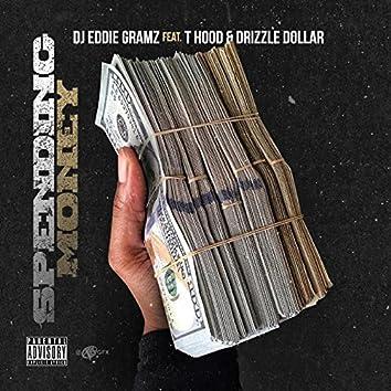 Spending Money (feat. T Hood & Drizzle Dollar)