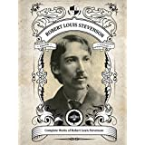 Oakshot Complete Works of Robert Louis Stevenson. (Illustrated/Inline Footnotes) (Classics Book 22) (English Edition)