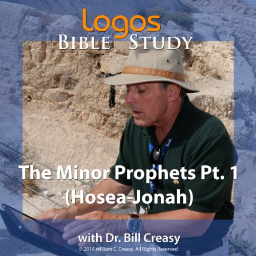The Minor Prophets Pt. 1 (Hosea-Jonah) audiobook cover art