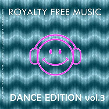 Royalty Free Music (Dance Edition) [Vol. 3]