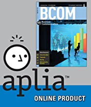 Aplia (with Cengage Learning Write Experience 2.0 Powered by MyAccess) for Lehman/DuFrene's BCOM 6, 6th Edition
