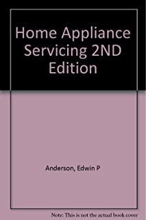 Home Appliance Servicing 2ND Edition