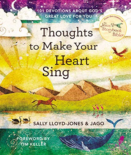 Thoughts to Make Your Heart Sing: 101 Devotions about Gods Great Love for You