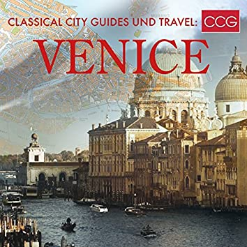 Classical City Guides und Travel: Venice