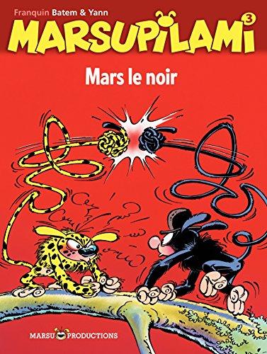 Marsupilami - Tome 3 - Mars le noir