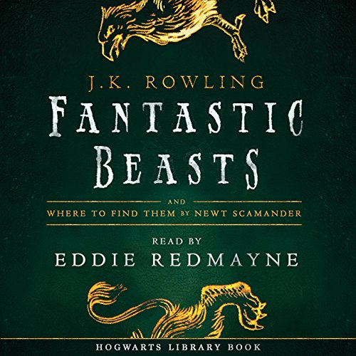 Fantastic Beasts and Where to Find Them     Read by Eddie Redmayne              Written by:                                                                                                                                 J.K. Rowling,                                                                                        Newt Scamander                               Narrated by:                                                                                                                                 Eddie Redmayne                      Length: 1 hr and 54 mins     114 ratings     Overall 4.5