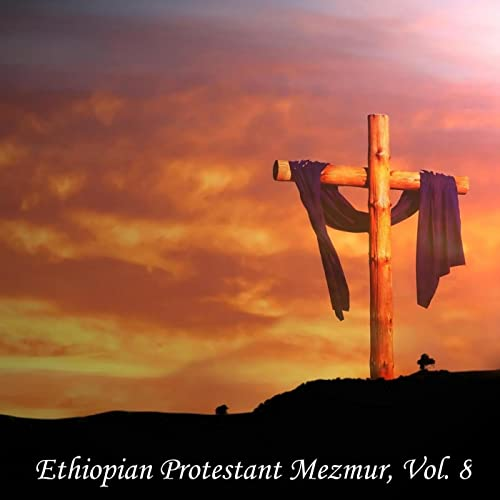 Ethiopian christian song mp3