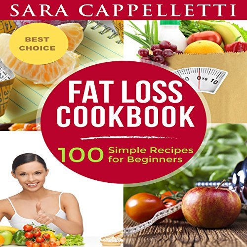 Fat Loss Cookbook audiobook cover art