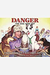 Danger the Dog Yard Cat (PAWS IV) Paperback