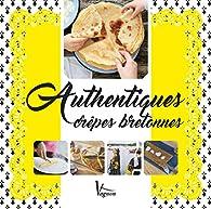 Authentiques crêpes bretonnes par Véronique Larhant-Le Berre