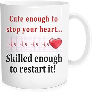 Funny Coffee Mug For Men Women Cardiac Nurse Doctor - Cute Enough To Stop Your Heart Skilled Enough To Restart It - Birthday Halloween Christmas Graduation Gift,White Ceramic 11 oz