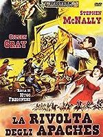 La Rivolta Degli Apaches [Italian Edition]