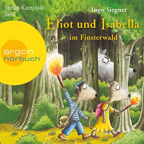 Eliot und Isabella im Finsterwald cover art