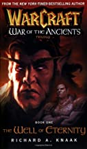 Warcraft: War of the Ancients #1: The Well of Eternity (Bk. 1)