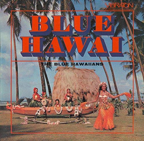 The Blue Hawaiians (2) – Blue Hawai Vibraton – VB-L 6026