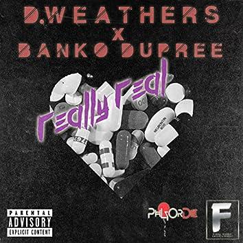 Really Real (feat. Banko Dupree)
