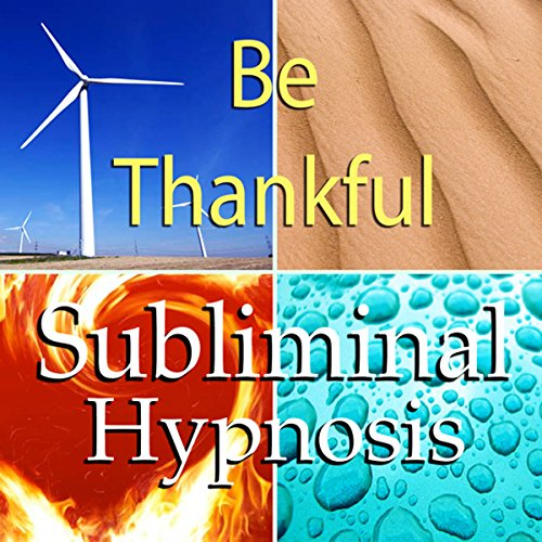 Be Thankful Subliminal Affirmations audiobook cover art