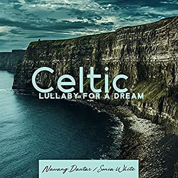 Celtic Lullaby for a Dream