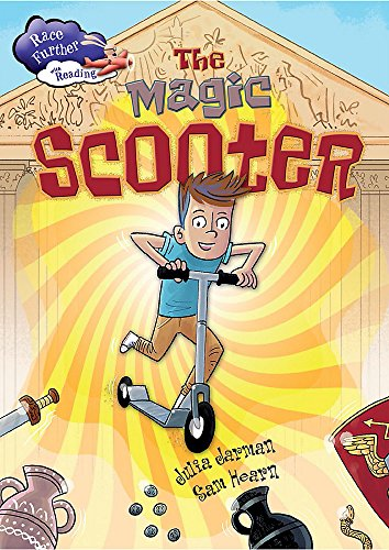 The Magic Scooter (Race Further with Reading, Band 3)