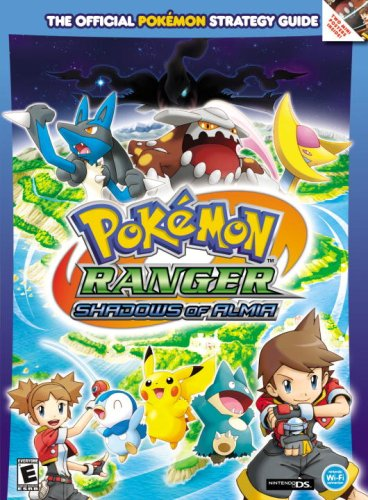 Pokemon Ranger: Finsternis über Almia: Prima Official Game Guide (Prima Official Game Guides)
