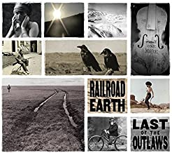 railroad earth last of the outlaws