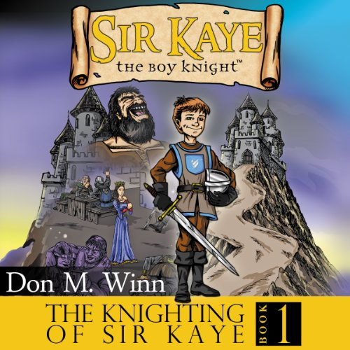Sir Kaye the Boy Knight Book 1 cover art