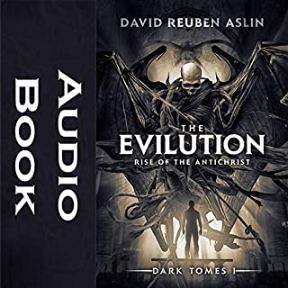 The Evilution: Rise of the Antichrist audiobook cover art