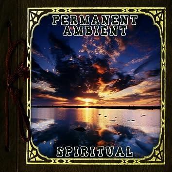 Permanent Ambient: Spiritual