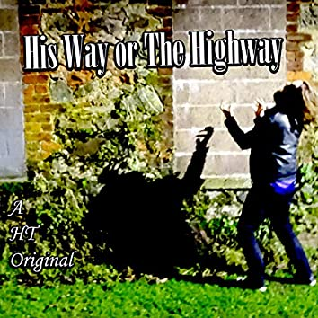 His Way or the Highway