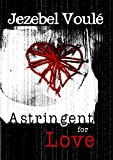 Astringent For Love (English Edition)