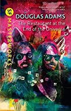The Restaurant at the End of the Universe (S.F. MASTERWORKS) by Douglas Adams (2013-11-28)