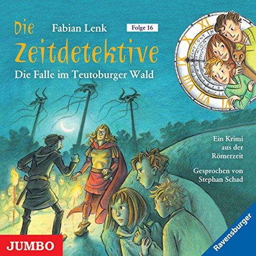 Die Falle im Teutoburger Wald (Die Zeitdetektive 16) Titelbild