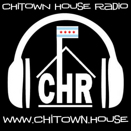 CHITOWN HOUSE RADIO - ANDROID PLAYER