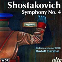 Shostakovich: Symphony No. 4 by WDR Sinfonieorchester (1992-07-28)
