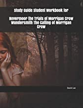 Study Guide Student Workbook for Nevermoor the Trials of Morrigan Crow Wundersmith The Calling of Morrigan Crow