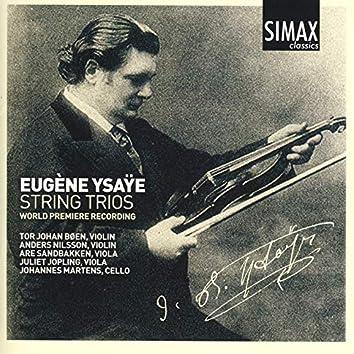 Eugéne Ysaye - String Trios